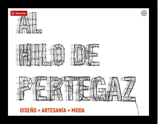 Save the Date!  Design+Crafts+Fashion = Al Hilo dePertegaz